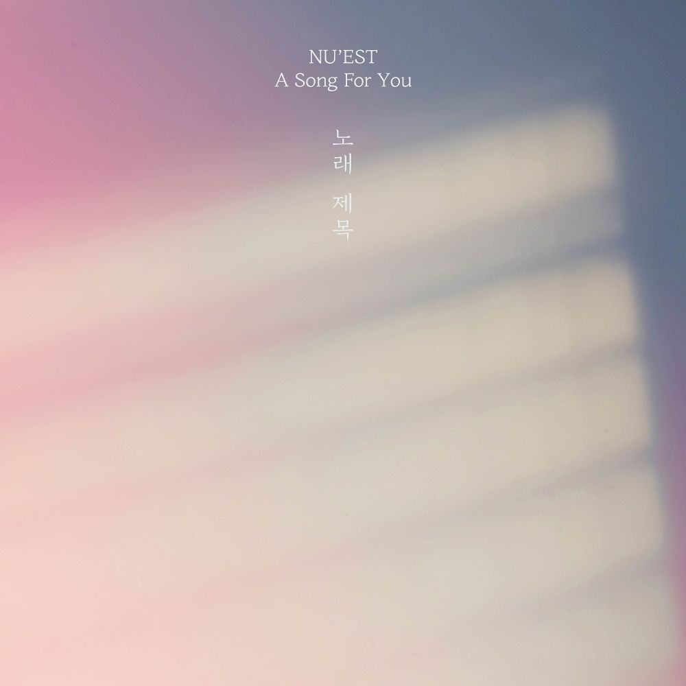 NU`EST – A Song For You – Single (ITUNES MATCH AAC M4A)