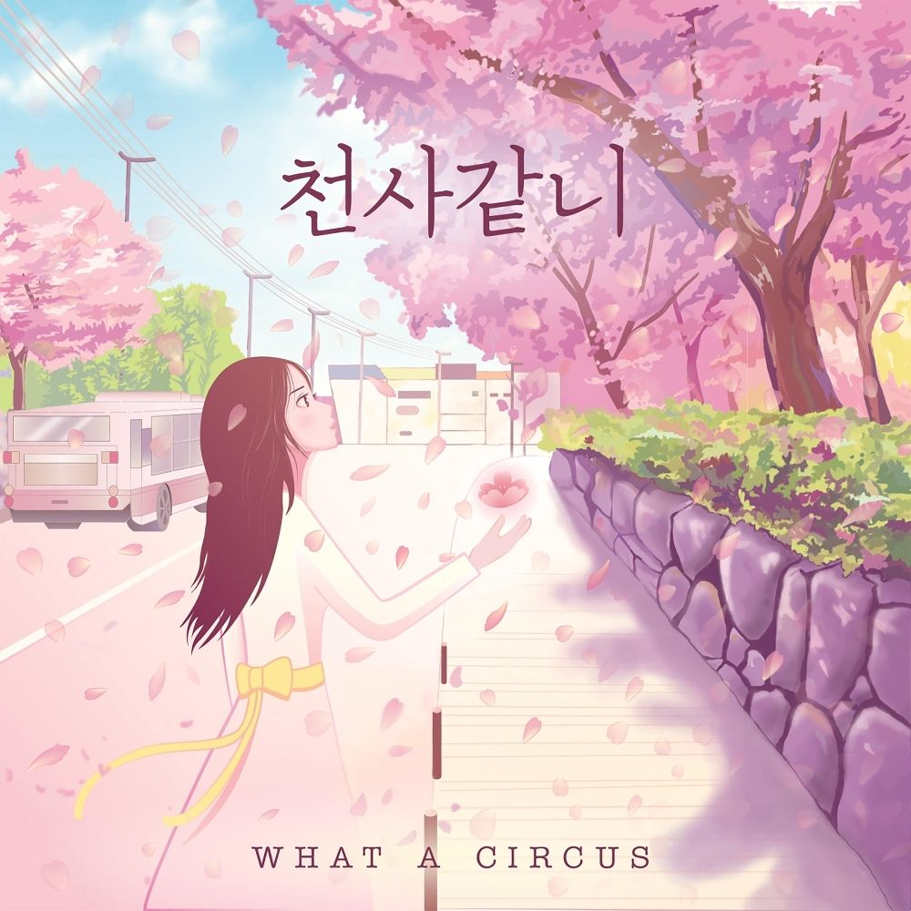 What A Circus – Like an Angel – Single