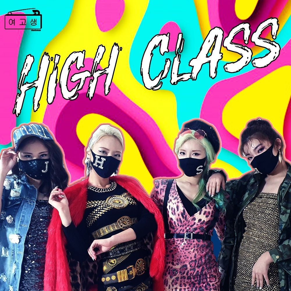 High School – High Class – Single