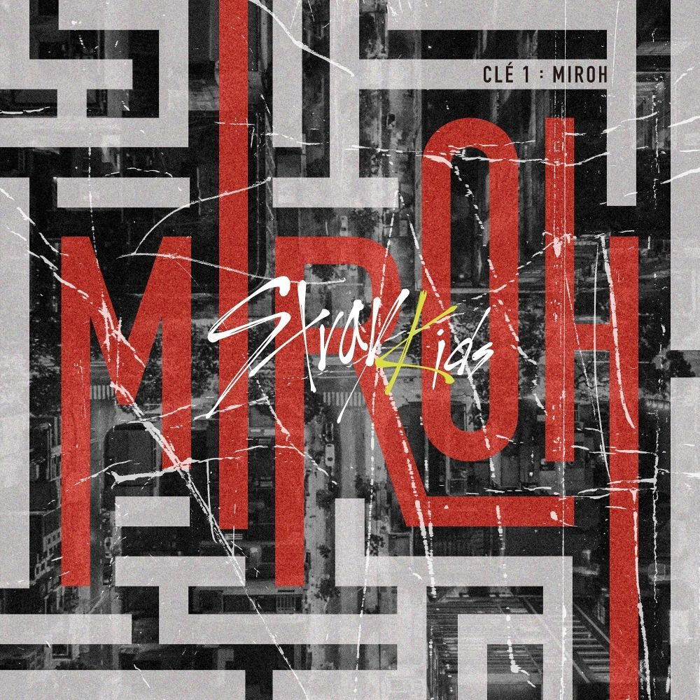 Stray Kids – Clé 1 : MIROH – EP