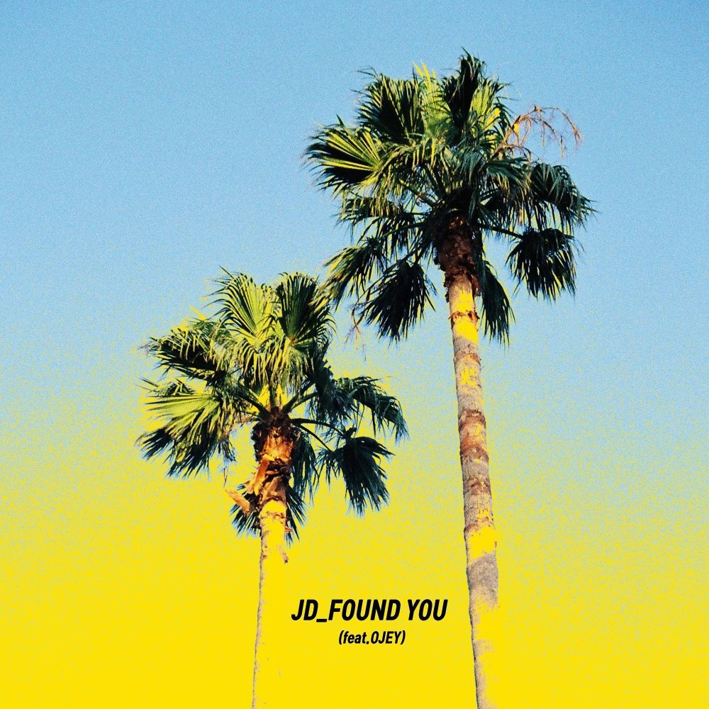 JD – Found You – Single