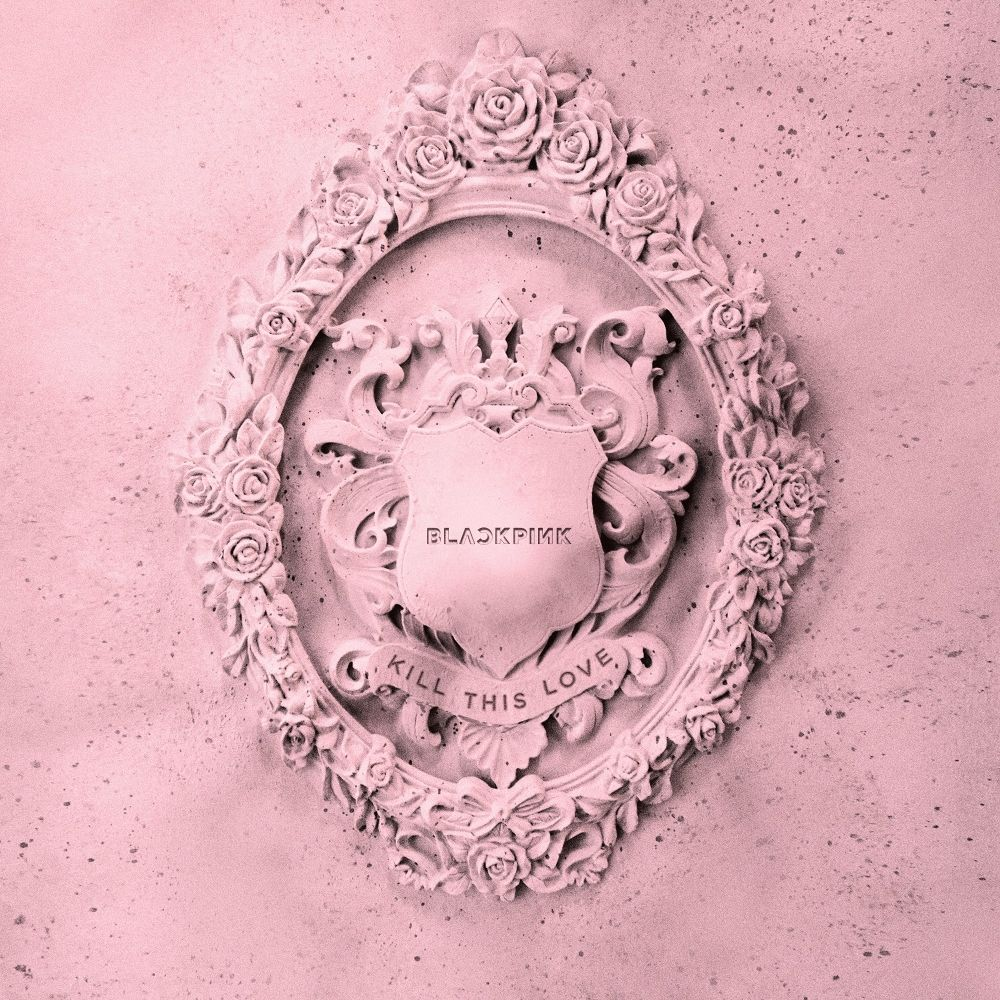 BLACKPINK – KILL THIS LOVE – EP (FLAC + ITUNES PLUS AAC M4A)
