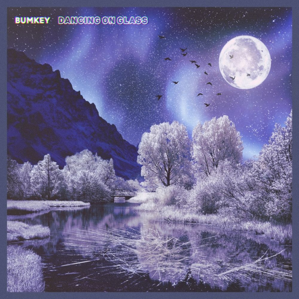 BUMKEY – DANCING ON GLASS – Single
