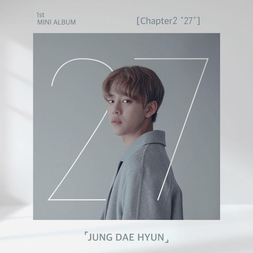 "JUNG DAE HYUN – Chapter2 ""27"" – EP (FLAC + ITUNES MATCH AAC M4A)"
