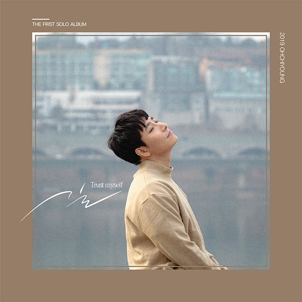 Oh Chi Young – Trust myself – Single
