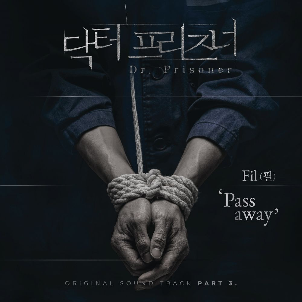 Fil – Doctor Prisoner OST Part 3
