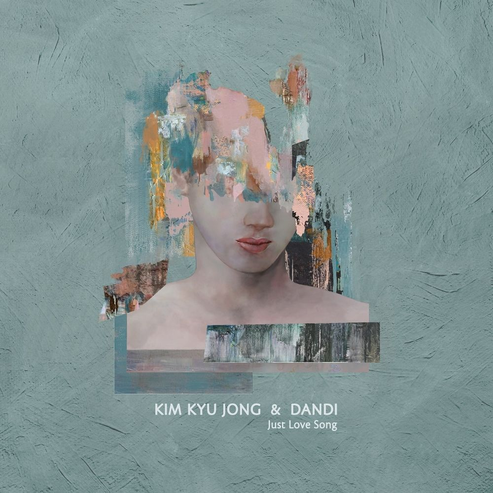 KIM KYU JONG, DanDi – Just Love Song – Single