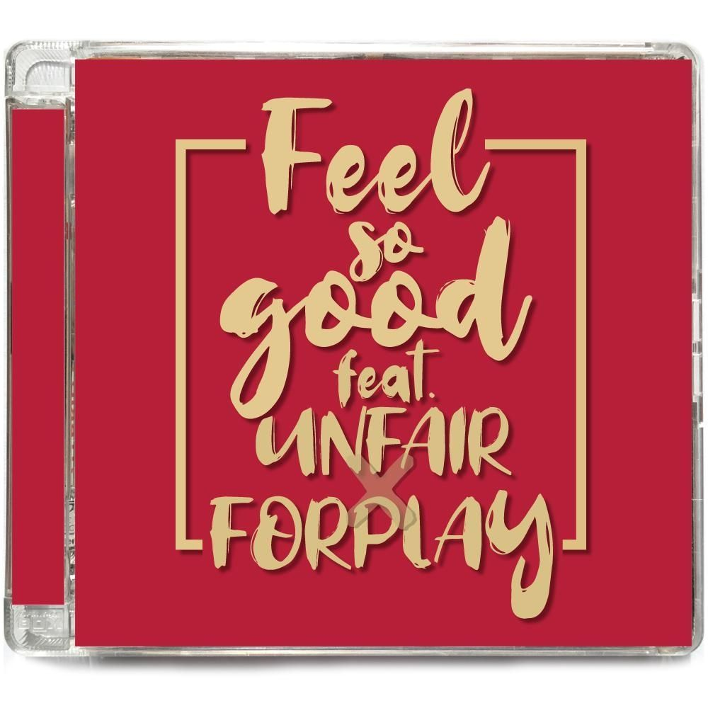 FORPLAY – Feel So Good – Single