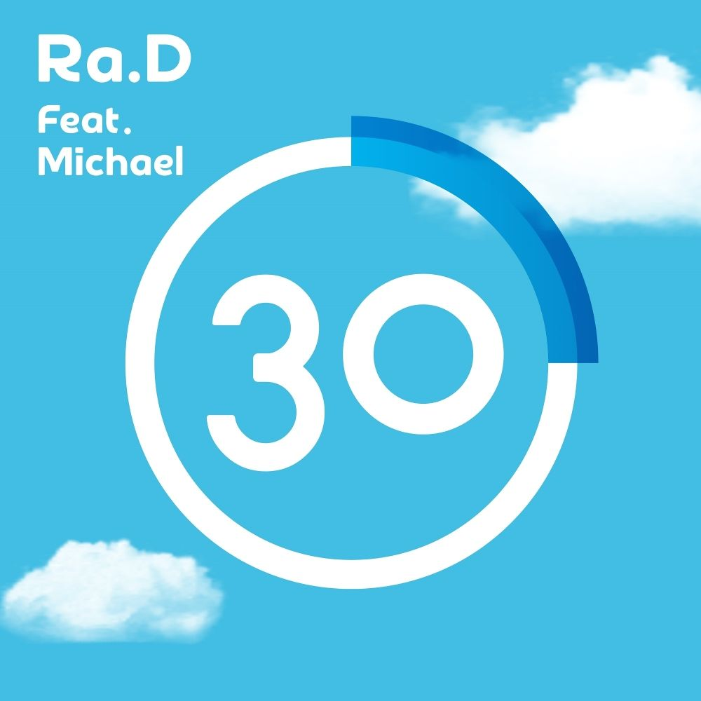 Ra.D – 30 (feat. Michael) – Single