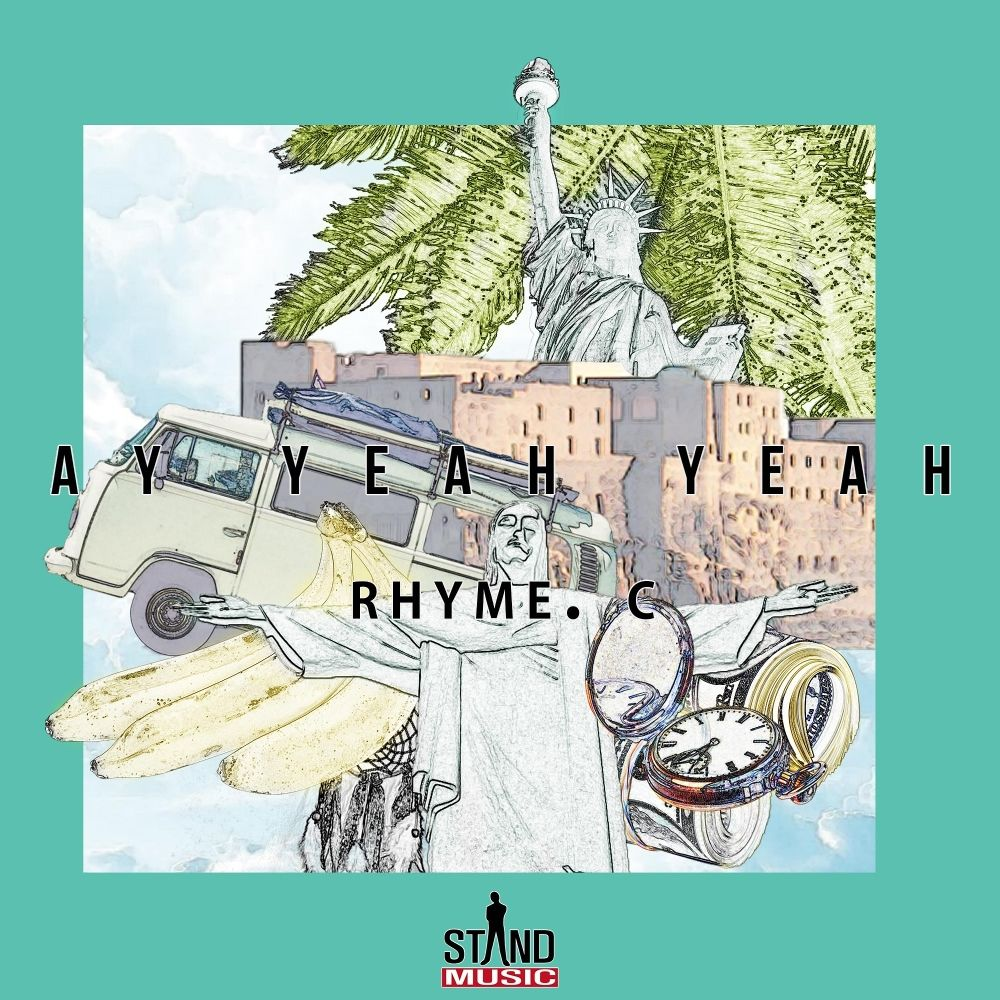 Rhyme.C – AY YEAH YEAH – Single