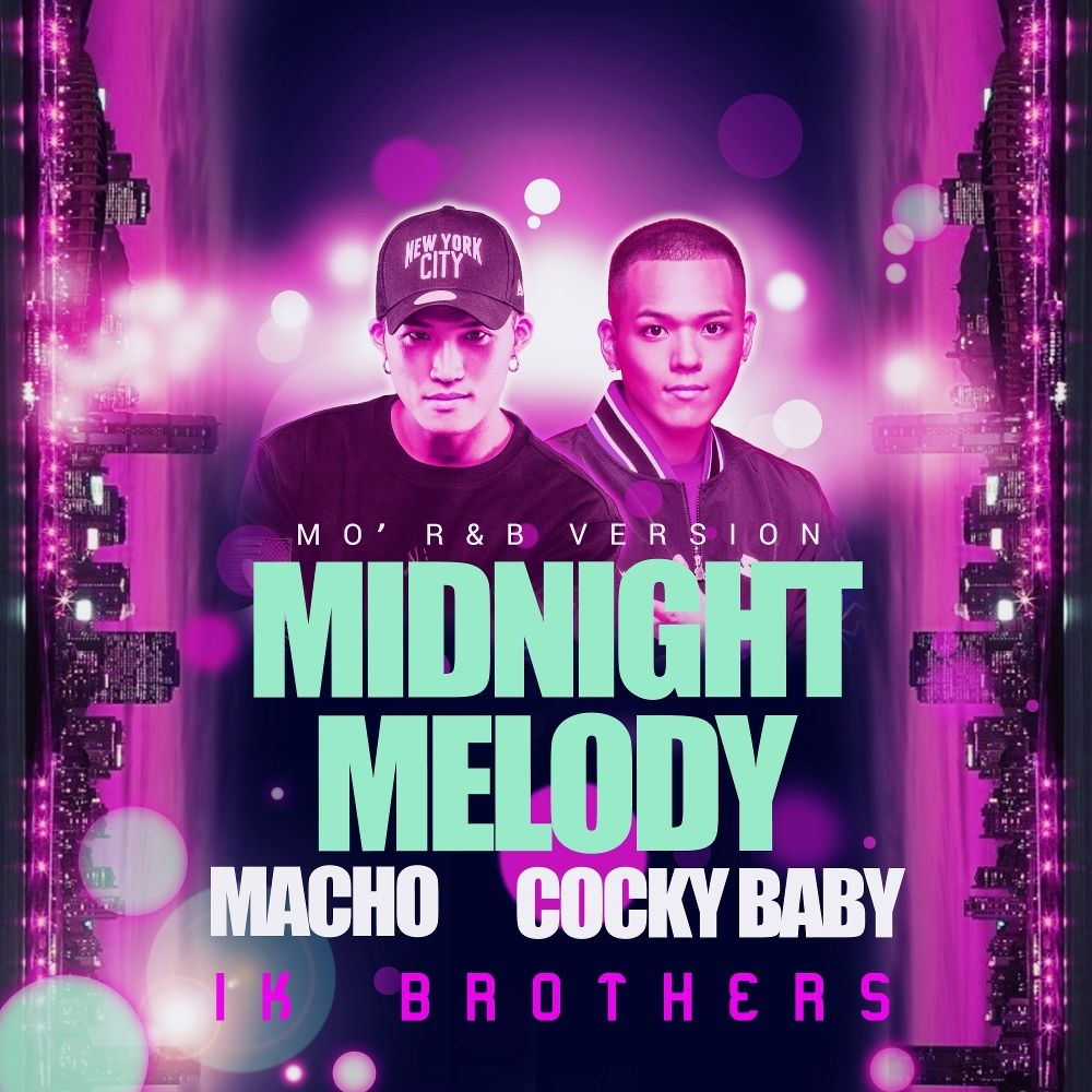 IK BROTHERS – MIDNIGHT MELODY (Mo` R&B Ver.) – Single