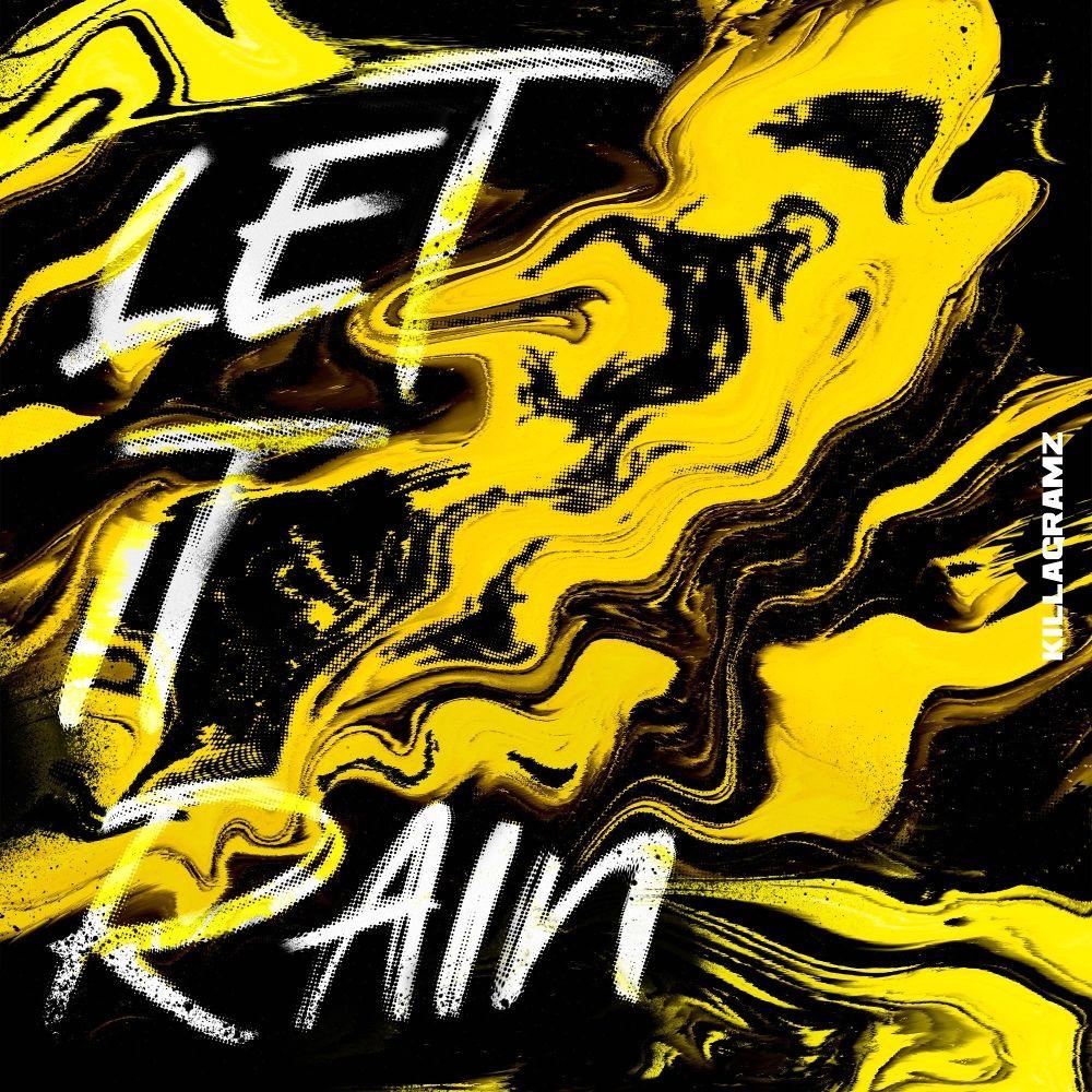 KILLAGRAMZ – Let it rain – Single