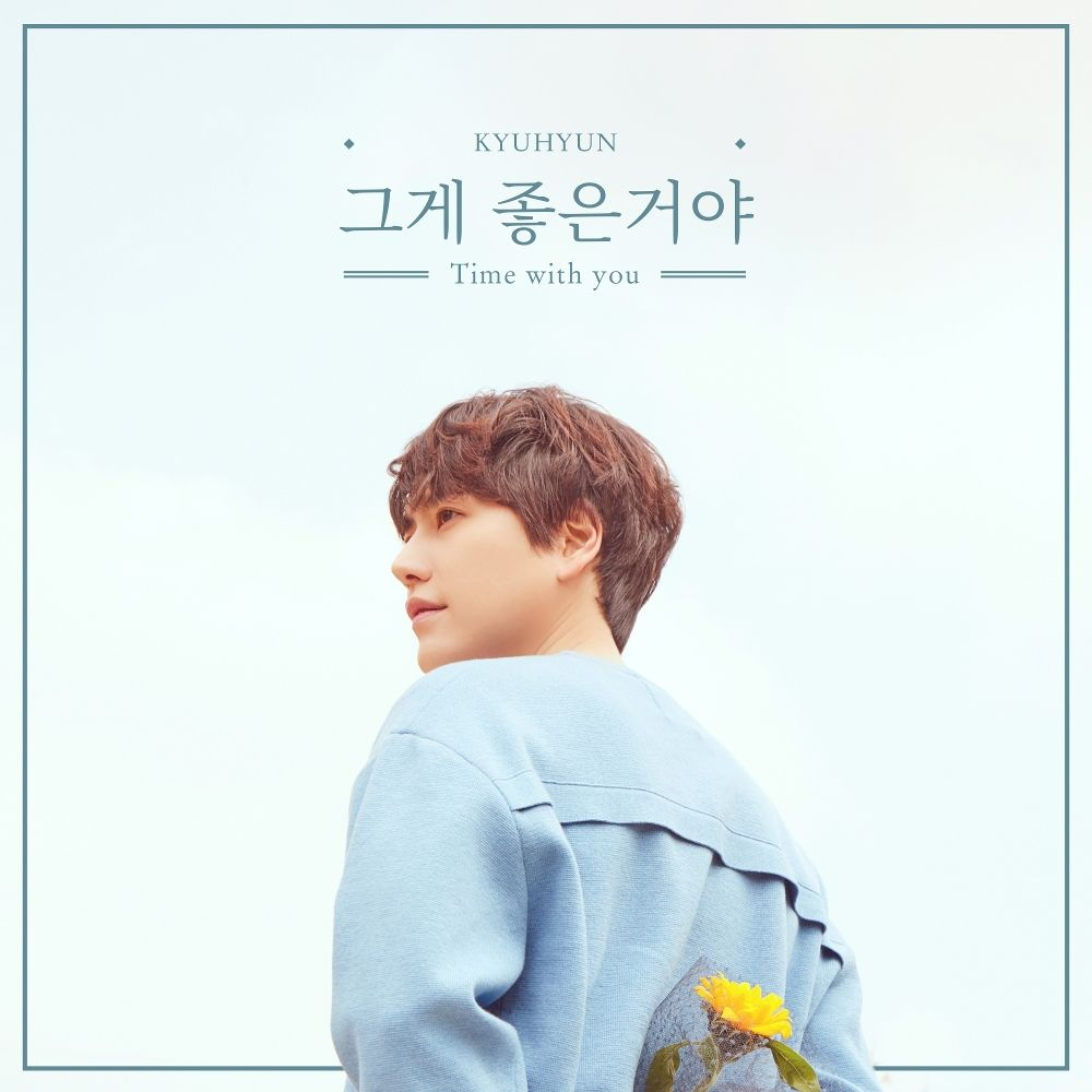 KYUHYUN – Time with you – Single (ITUNES MATCH AAC M4A)
