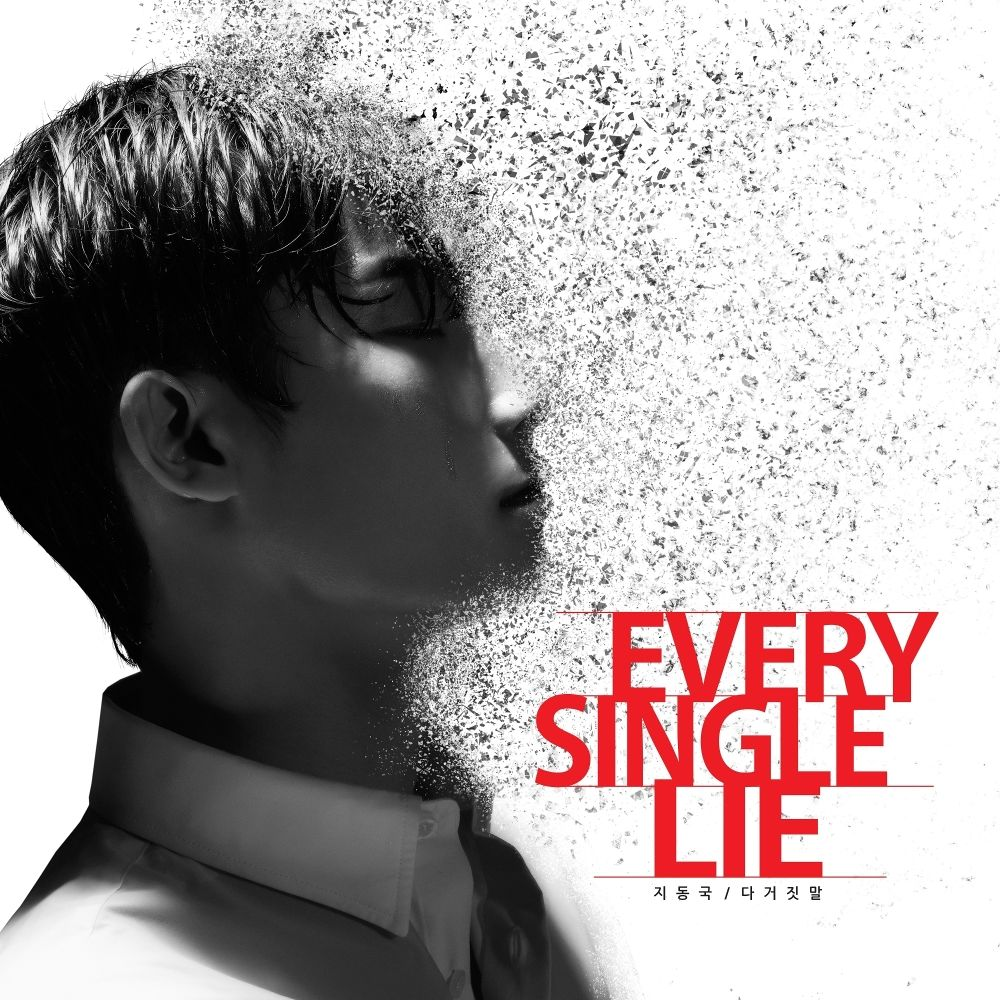 Ji Dong Gug – Every Single Lie – Single