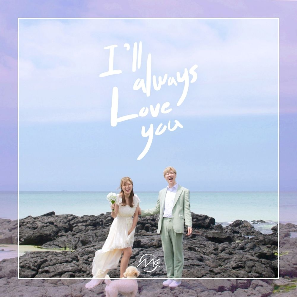 MK – I`ll Always Love You – Single