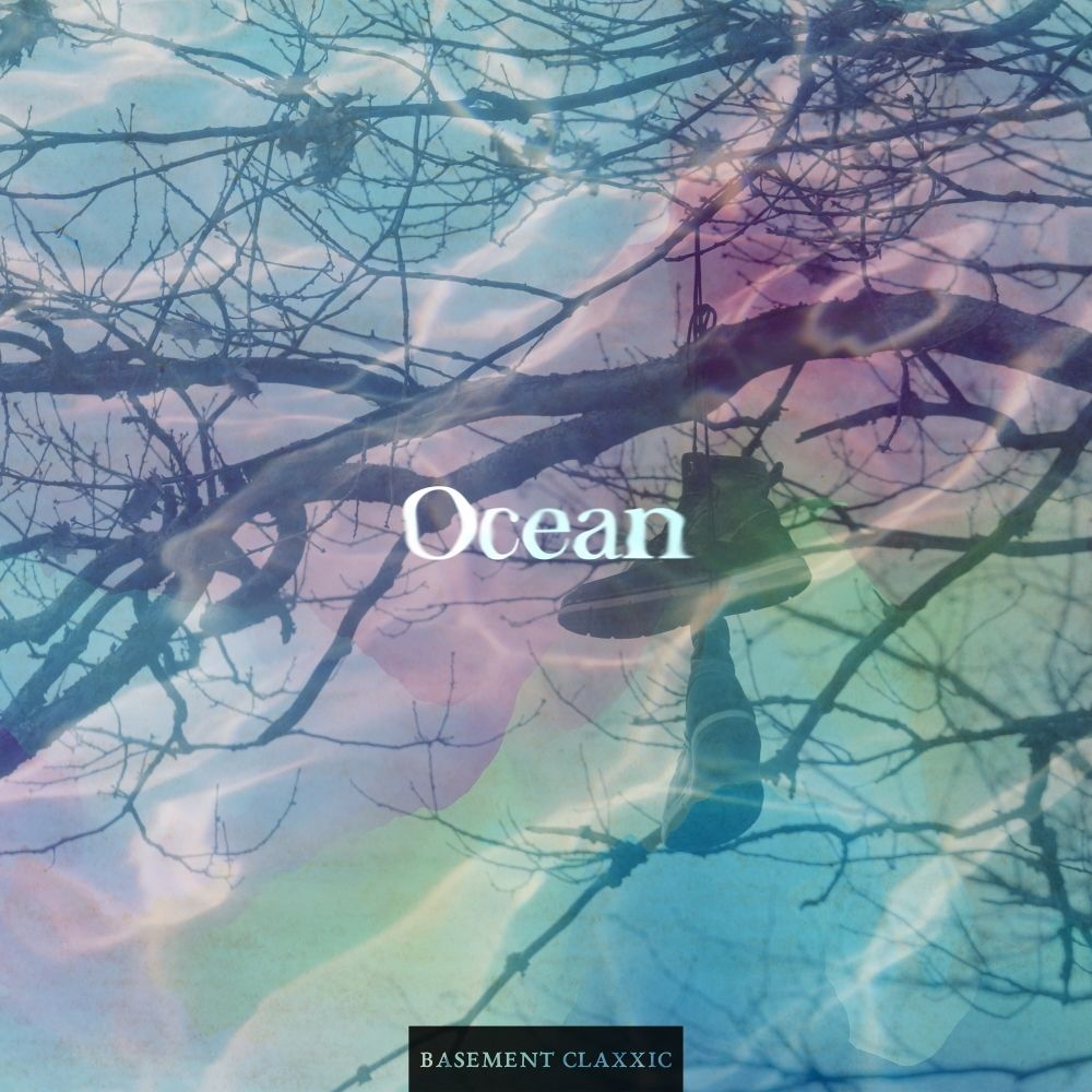 Basement Claxxic – Ocean – Single