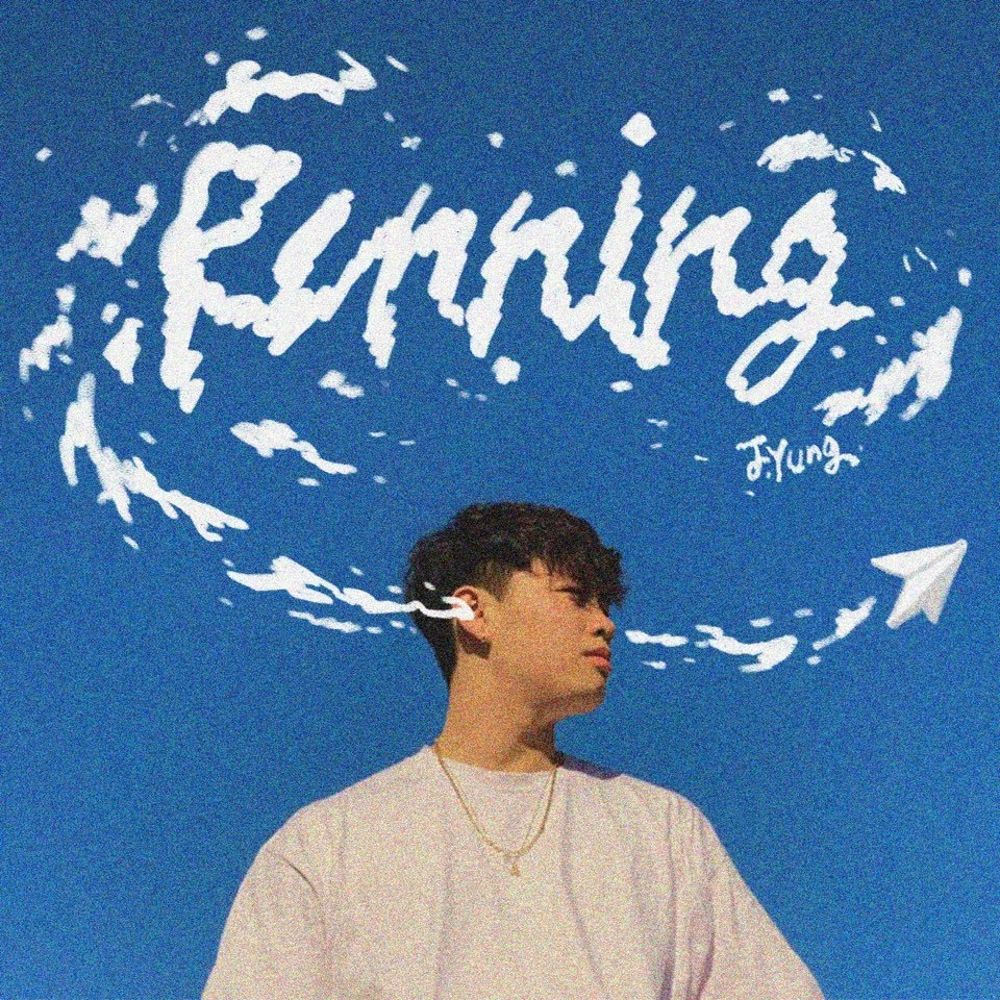J.Yung – running (Prod. a d e) – Single