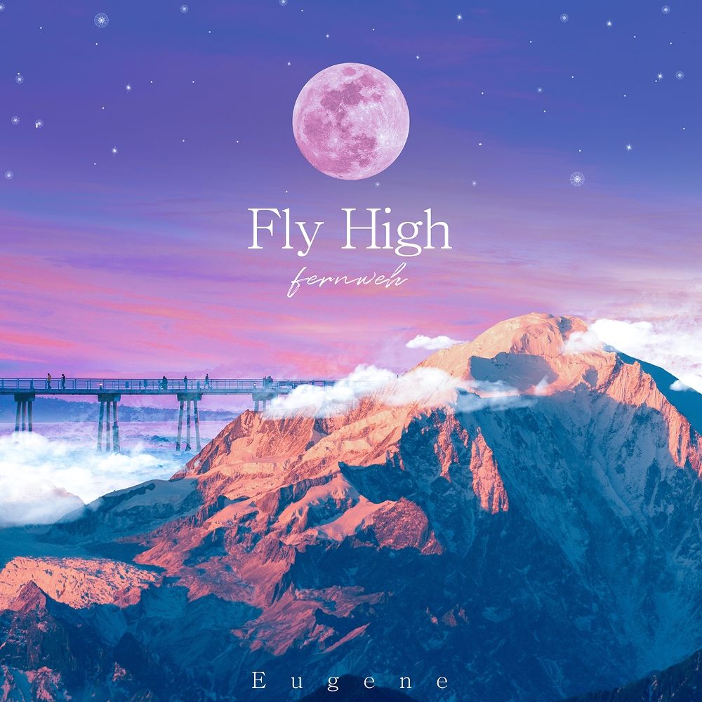 Eugene – Fly High : FERNWEH – Single