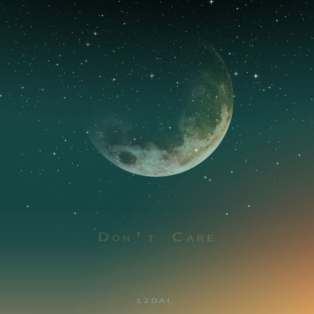 12DAL – Don`t Care – Single