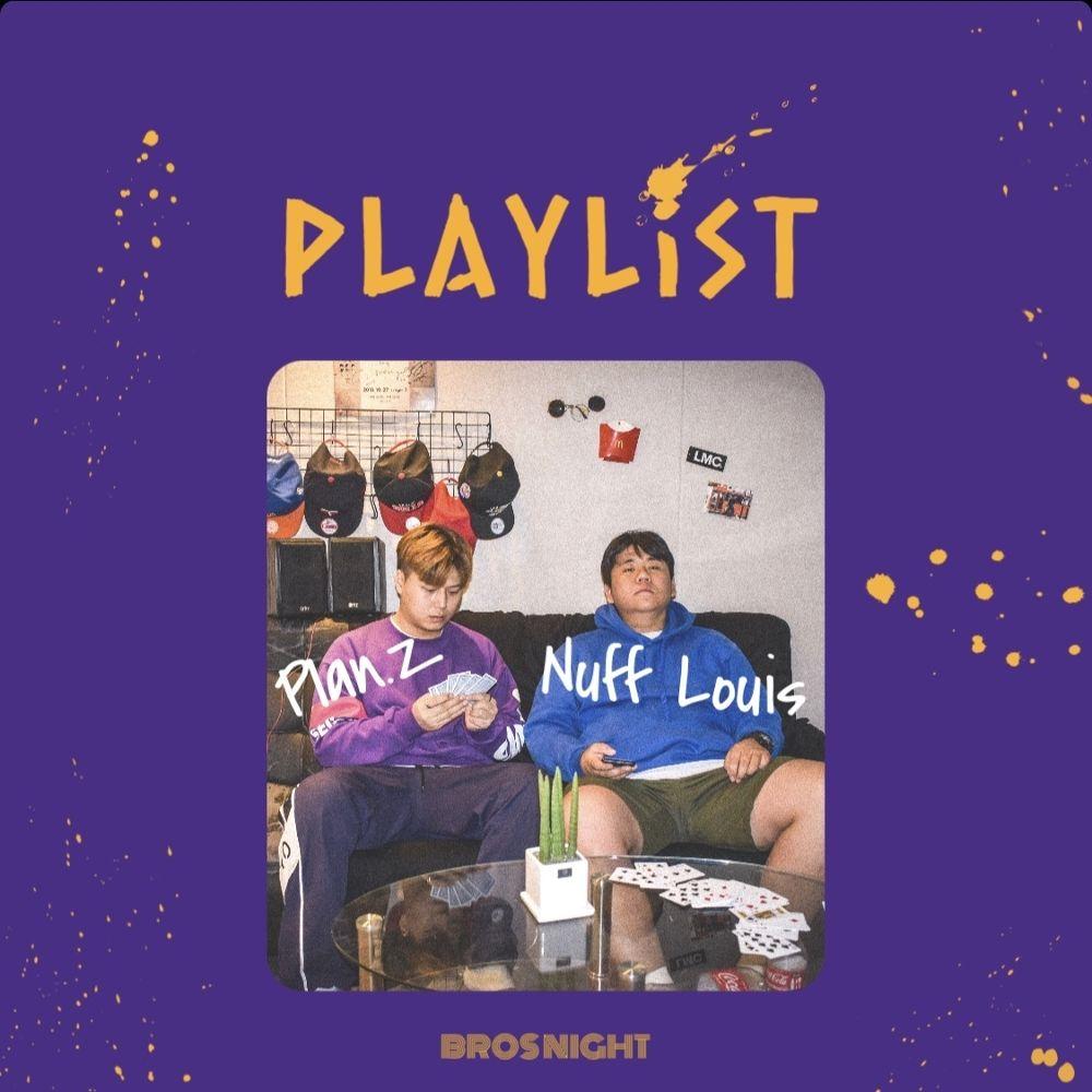 Plan.Z, Nuff Louis – Playlist – EP