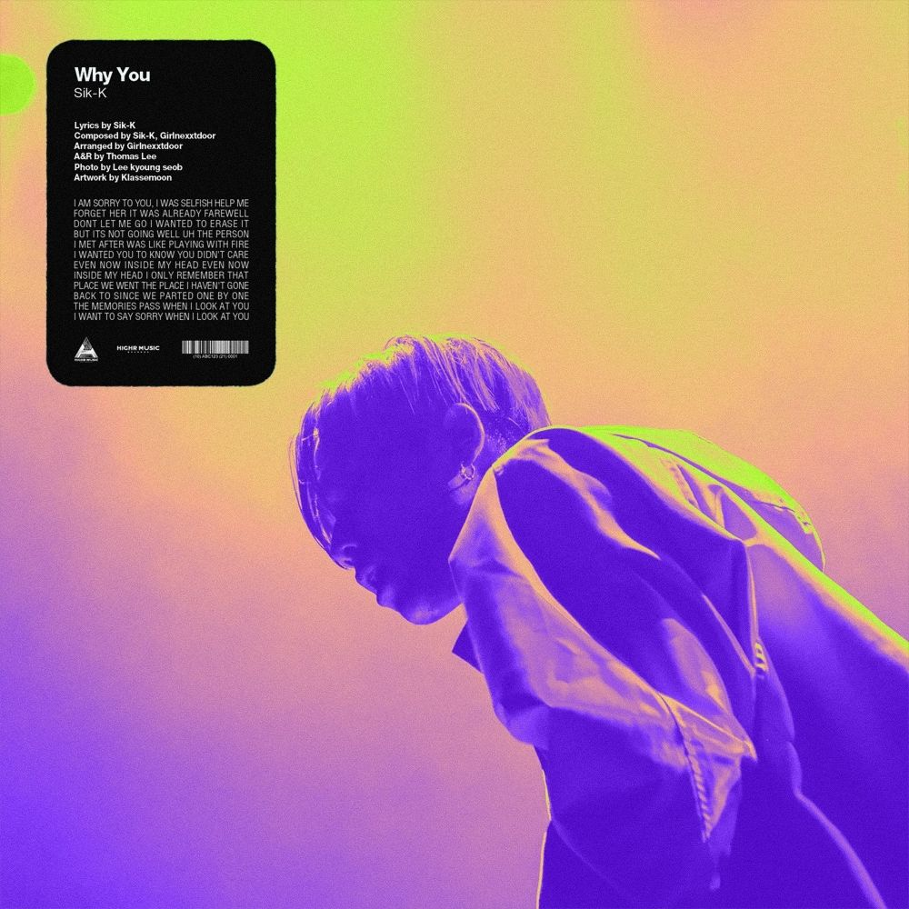 Sik-K – WHY YOU? (Prod. GXXD) – Single