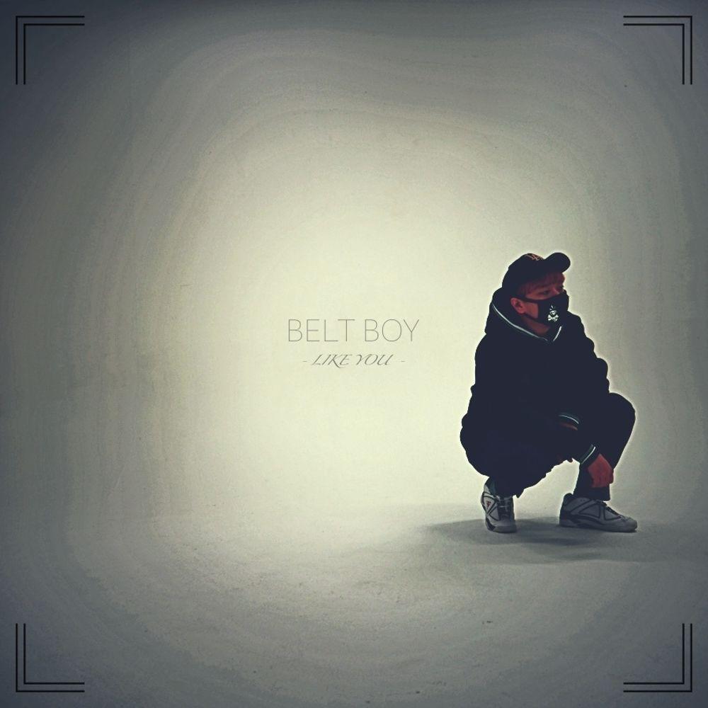 Belt Boy – Like You – Single