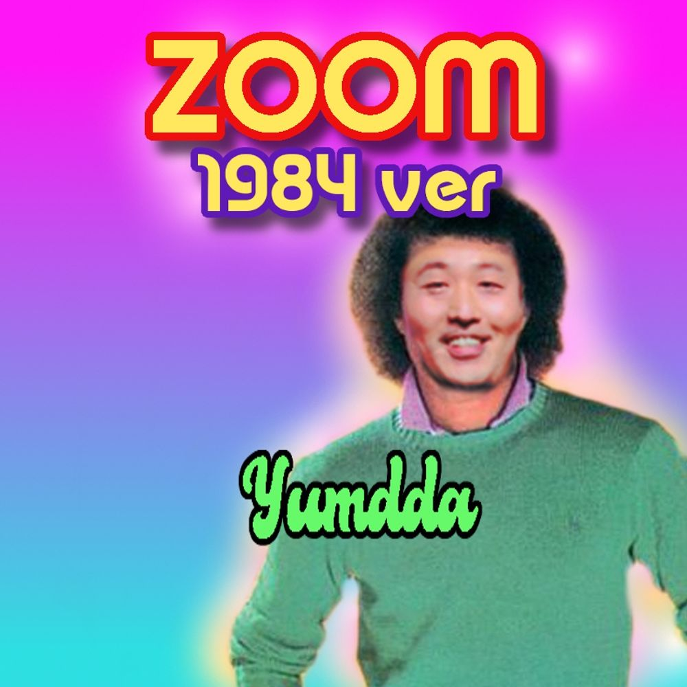 YumDDa – zoom (dani REMIX) – Single