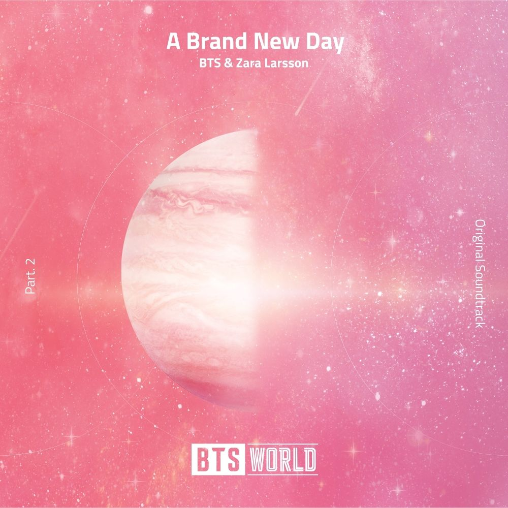BTS & Zara Larsson – A Brand New Day (BTS World Original Soundtrack) [Pt. 2] – Single (ITUNES PLUS AAC M4A)