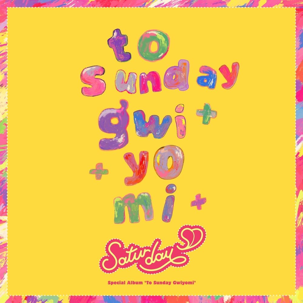 SATURDAY – To Sunday Gwiyomi – Single