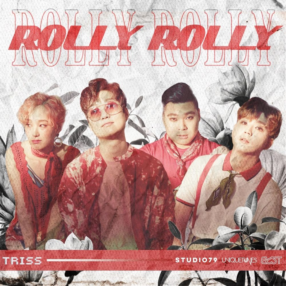 TRISS – Rolly Rolly – Single