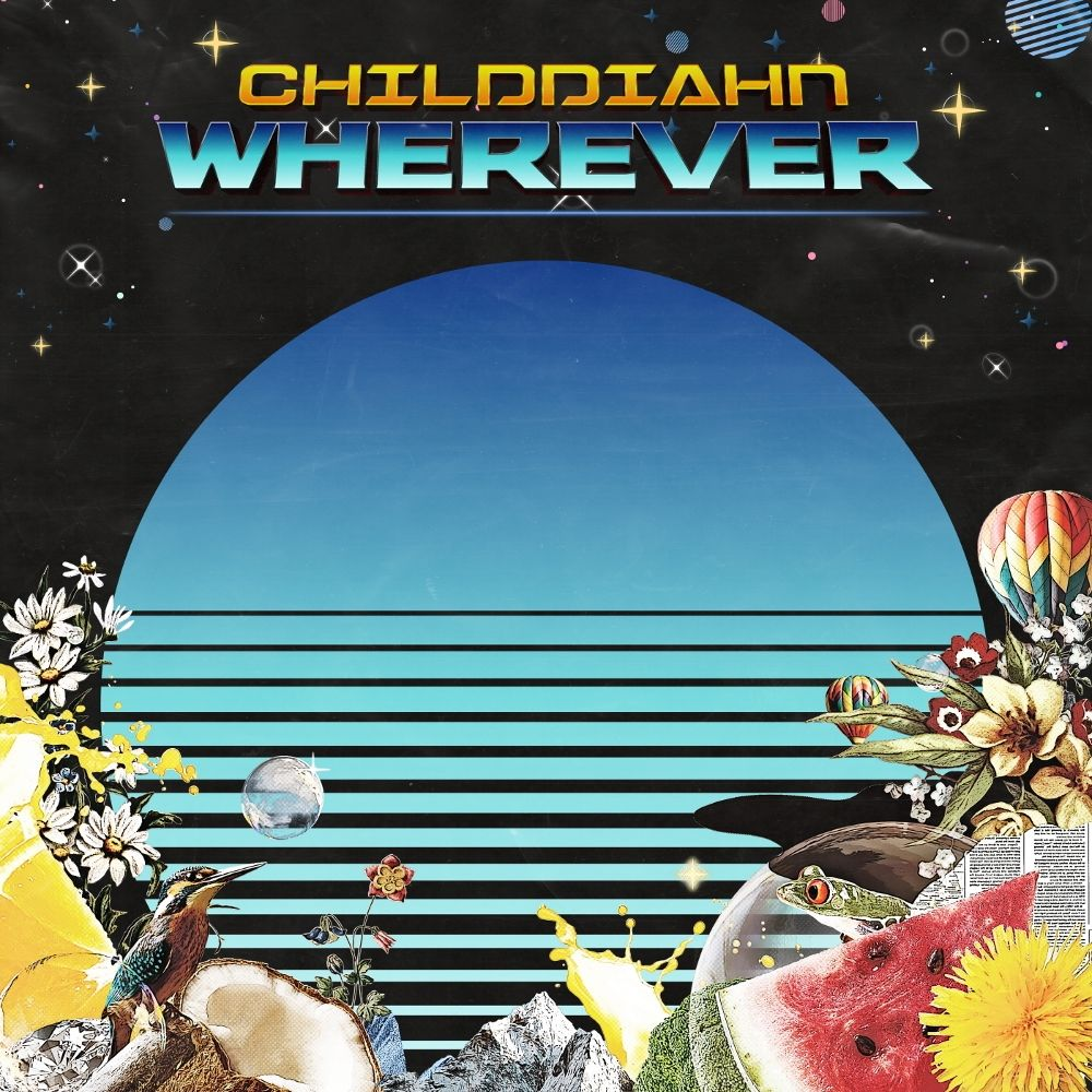 CHILDDIAHN – Wherever – Single