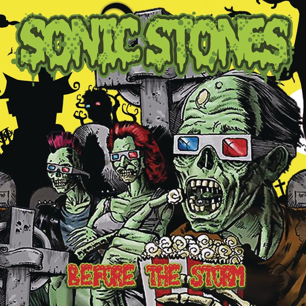 SONIC STONES – Before the Storm