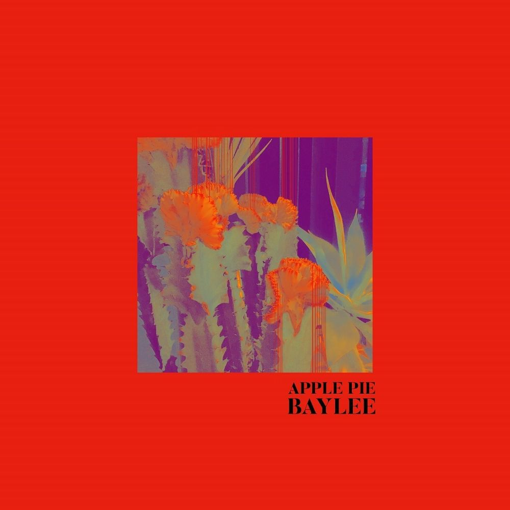 BAYLEE – APPLE-PIE – EP