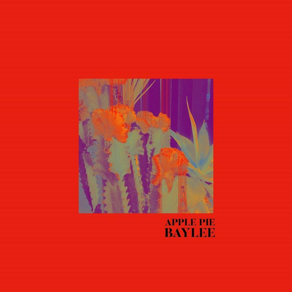BAYLEE – APPLE-PIE – EP