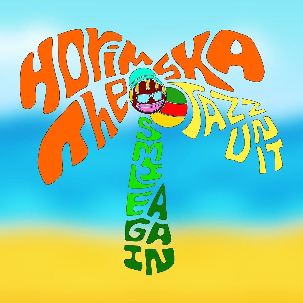 Horim & THE SKA JAZZ UNIT – Smile Again – Single