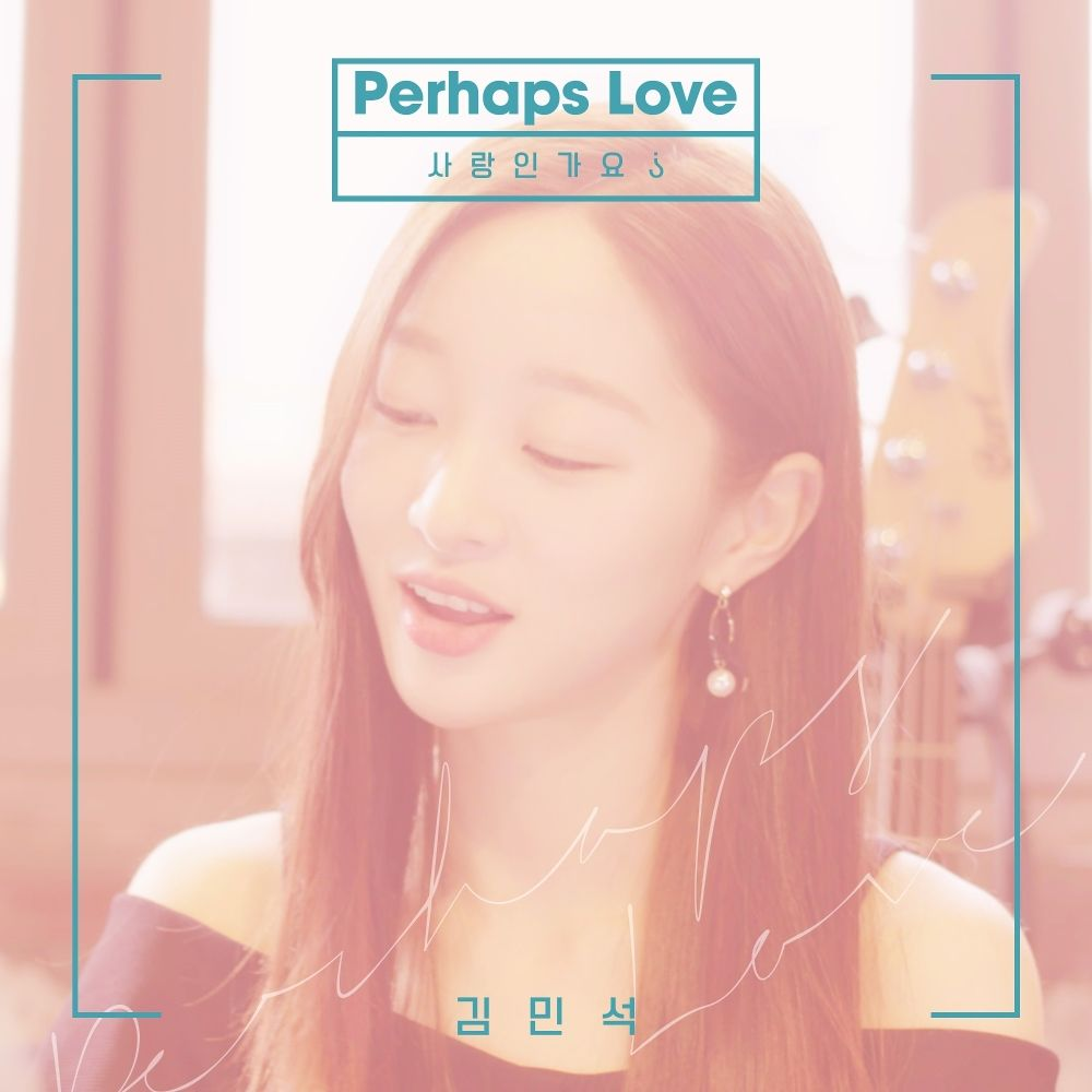 Kim Min Seok – Perhaps Love – Alal#1 – Single