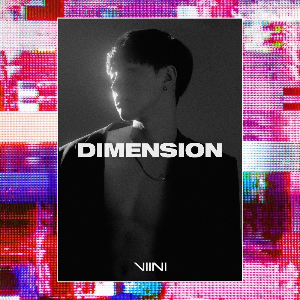 VIINI – DIMENSION – EP