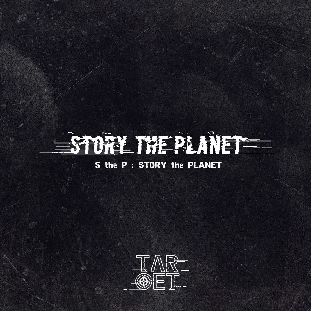 TARGET – S the P (Story the Planet) – Single