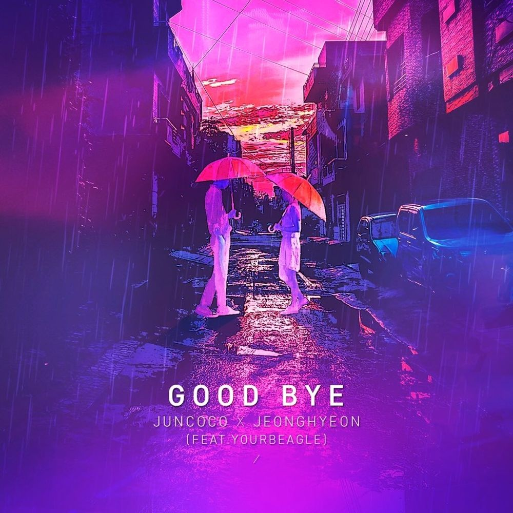 Juncoco, Jeonghyeon – Good Bye – Single