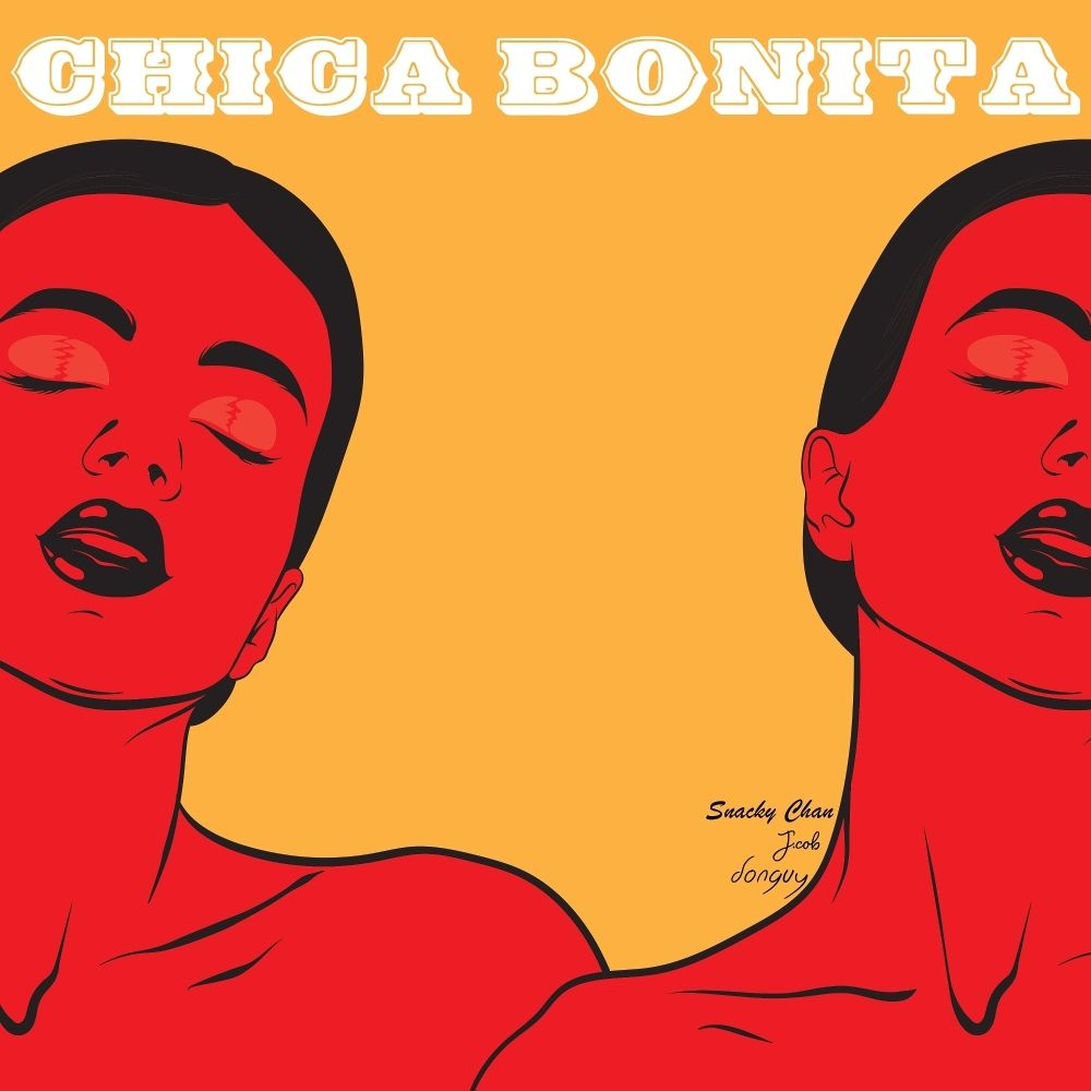 Snacky Chan, J.cob, donguy – Chica Bonita (prod. by donguy) – Single