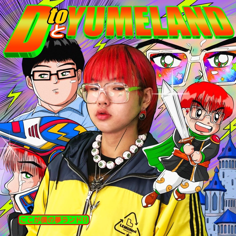 D-Hack – D TO YUMELAND – EP