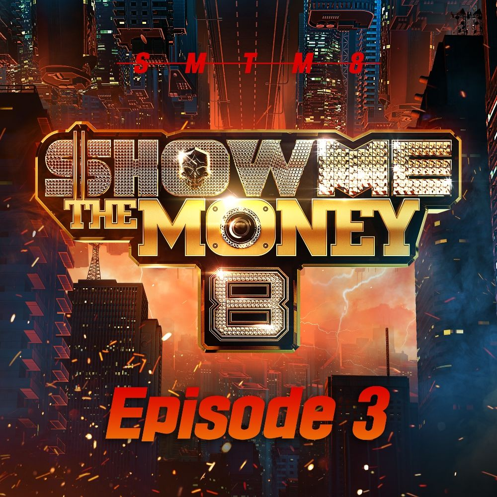 Various Artists – SHOW ME the MONEY 8 Episode 3