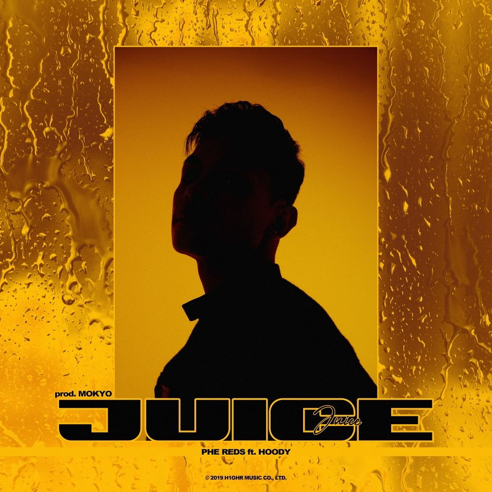 Phe Reds ​- Juice (Feat. Hoody) – Single