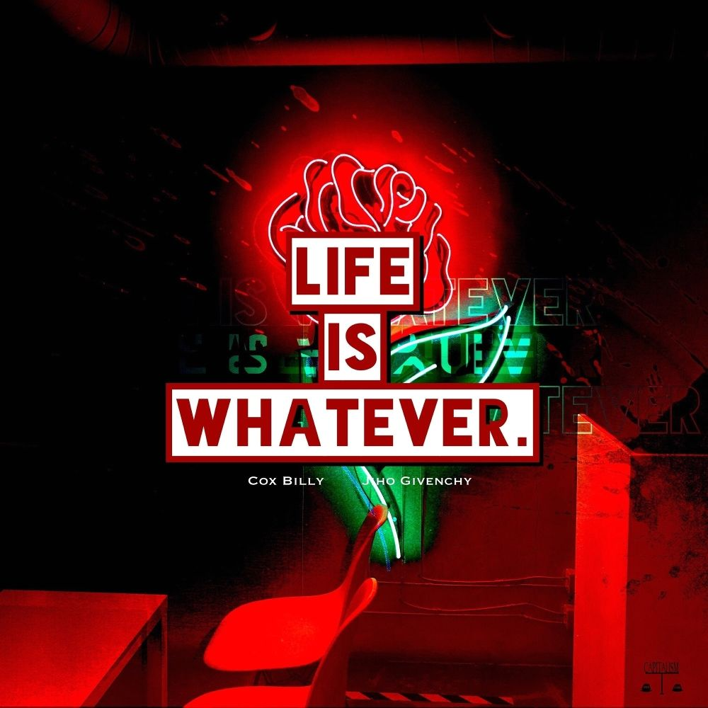 Cox Billy, Jiho Givenchy – Life Is Whatever – Single