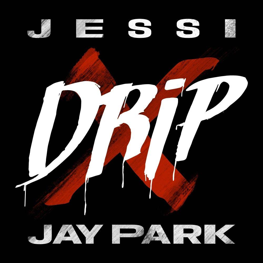Jessi – Drip (feat. Jay Park) – Single (ITUNES MATCH AAC M4A)