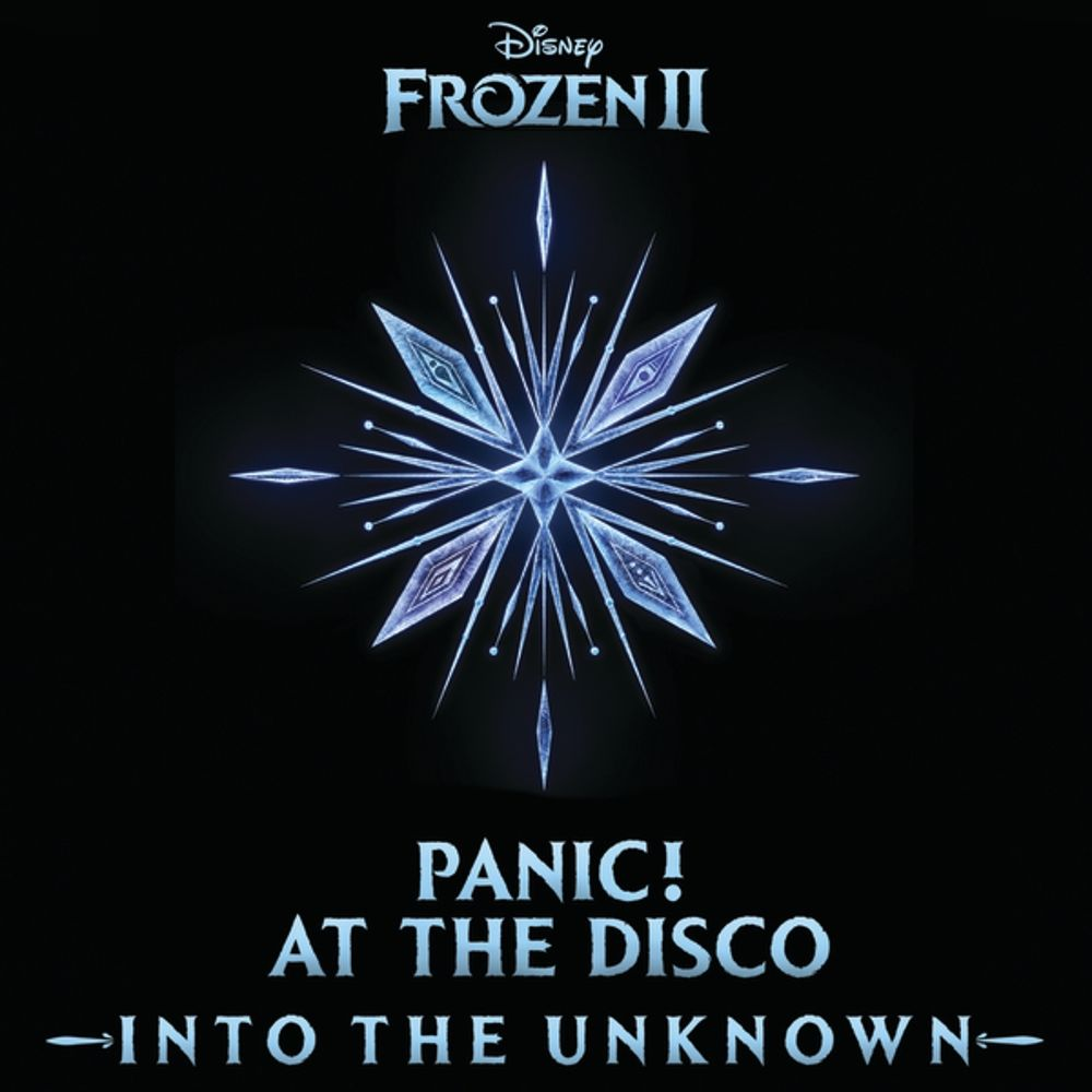 "Panic! At The Disco – Into the Unknown (From ""Frozen 2"")"