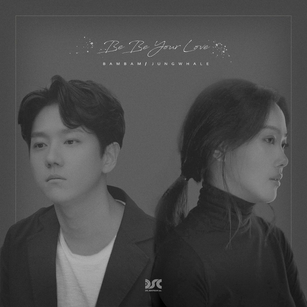 Jung Whale, BamBam – Be Be Your Love – Single