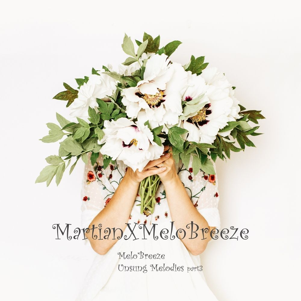 Martian – Melo'Breeze: Unsung Melodies Part.3 – Single