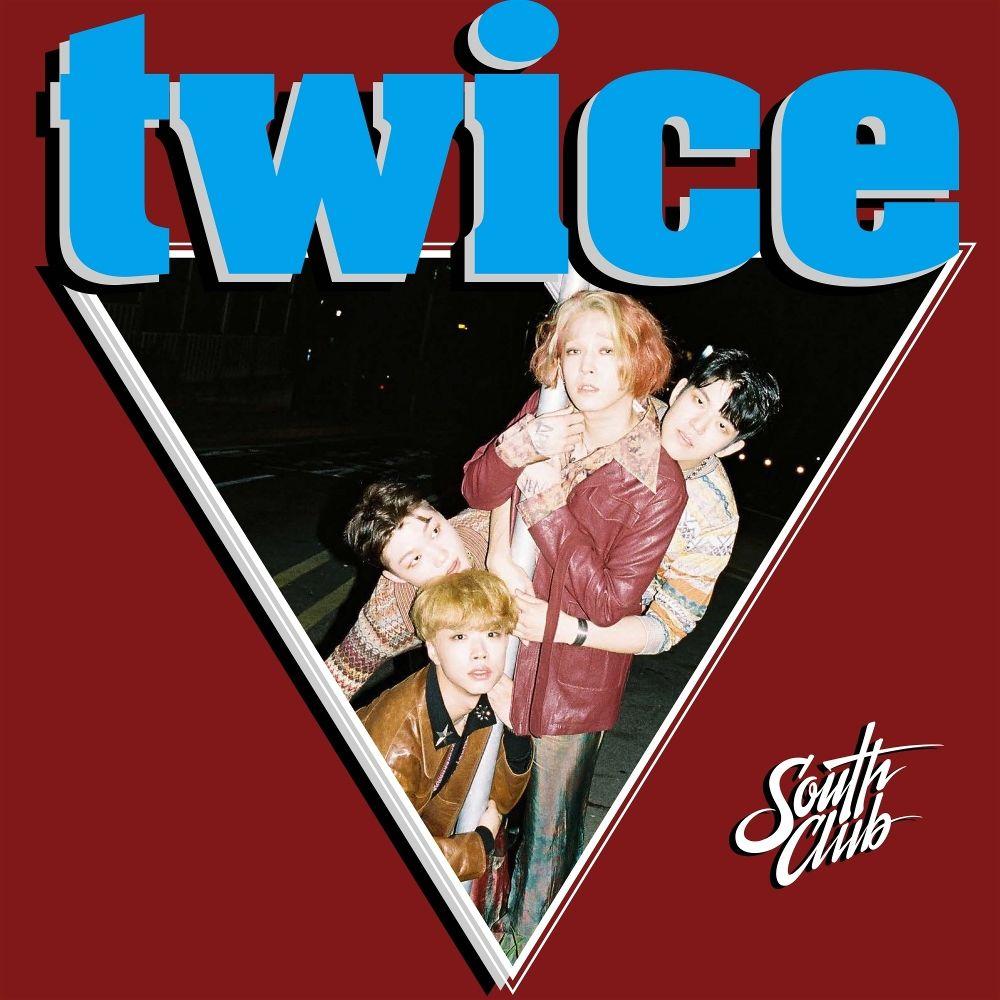 South Club – twice – Single