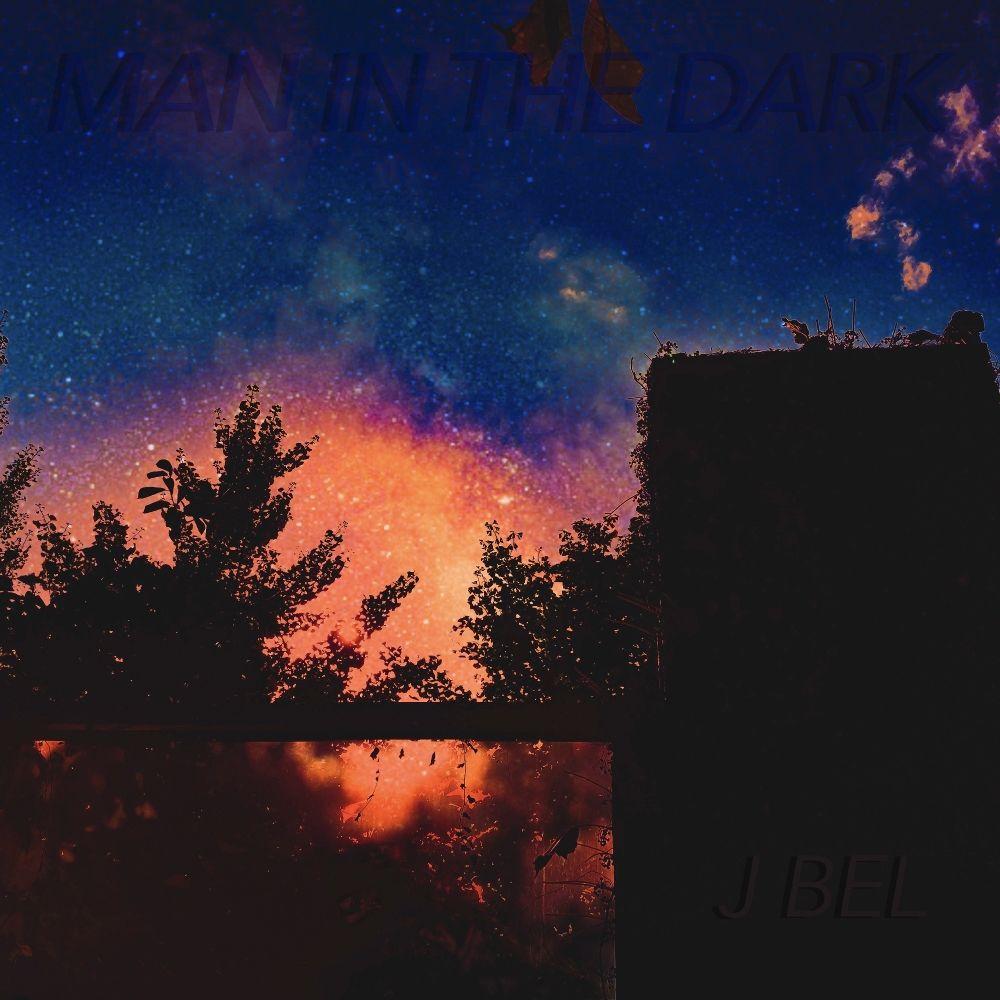 J BEL – MAN IN THE DARK – EP
